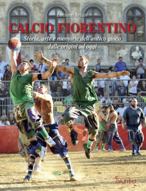 Calcio Fiorentino di Luciano Artusi