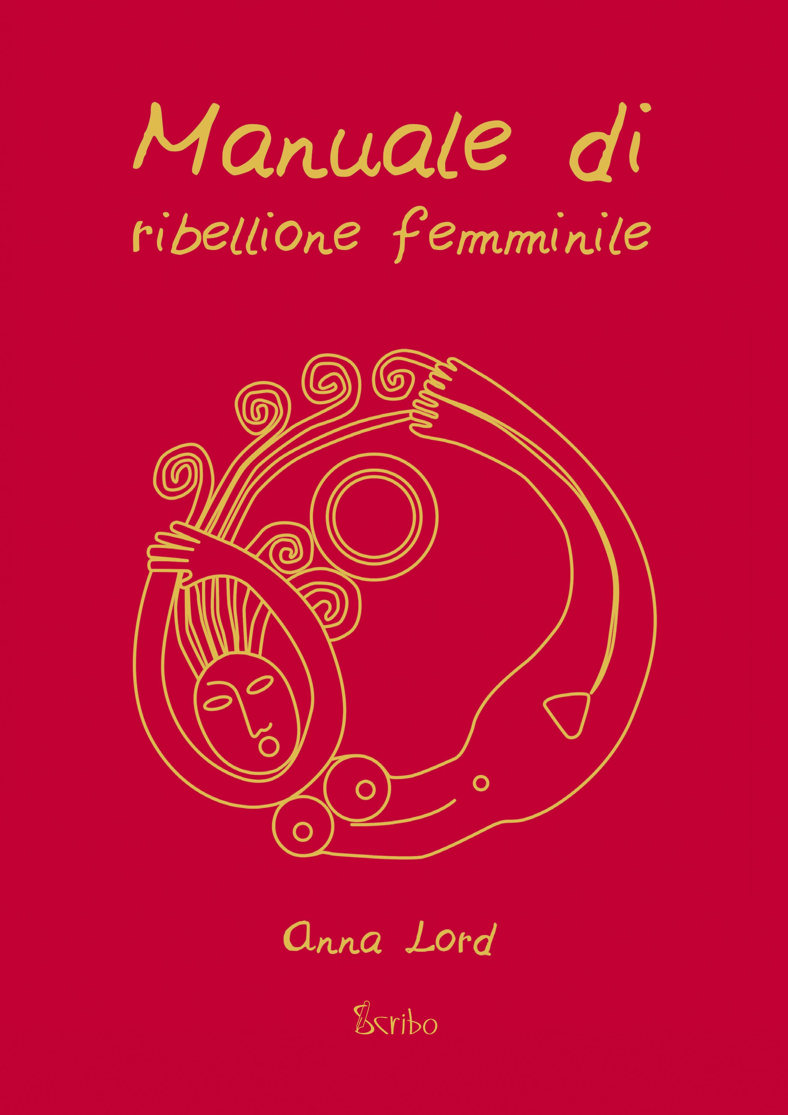Manuale di ribellione femminile (eBook)